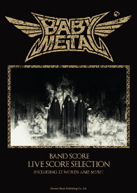 BABYMETAL LIVE SCORE SELECTION INCLUDING 12 WORDS AND MU (バンド・スコア)