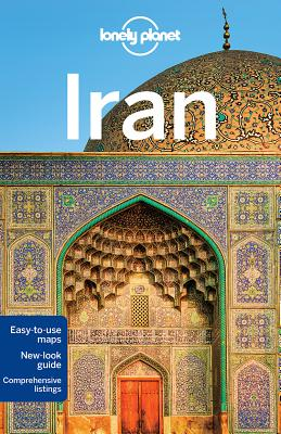 Lonely Planet Iran LONELY PLANET IRAN 7/E (Travel Guide) [ Lonely Planet ]