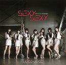 SEXY SEXY/泣いていいよ/Vivid Midnight (初回限定盤A CD+DVD)