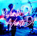 WanteD! WanteD! (初回限定盤 CD+DVD)