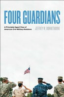 Four Guardians: A Principled Agent View of American Civil-Military Relations