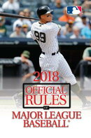 2018 Official Rules of Major League Baseball