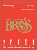 【輸入楽譜】ピアソラ, Astor: リベルタンゴ/金管五重奏用編曲(カナディアン・ブラス版): スコアとパート譜セット
