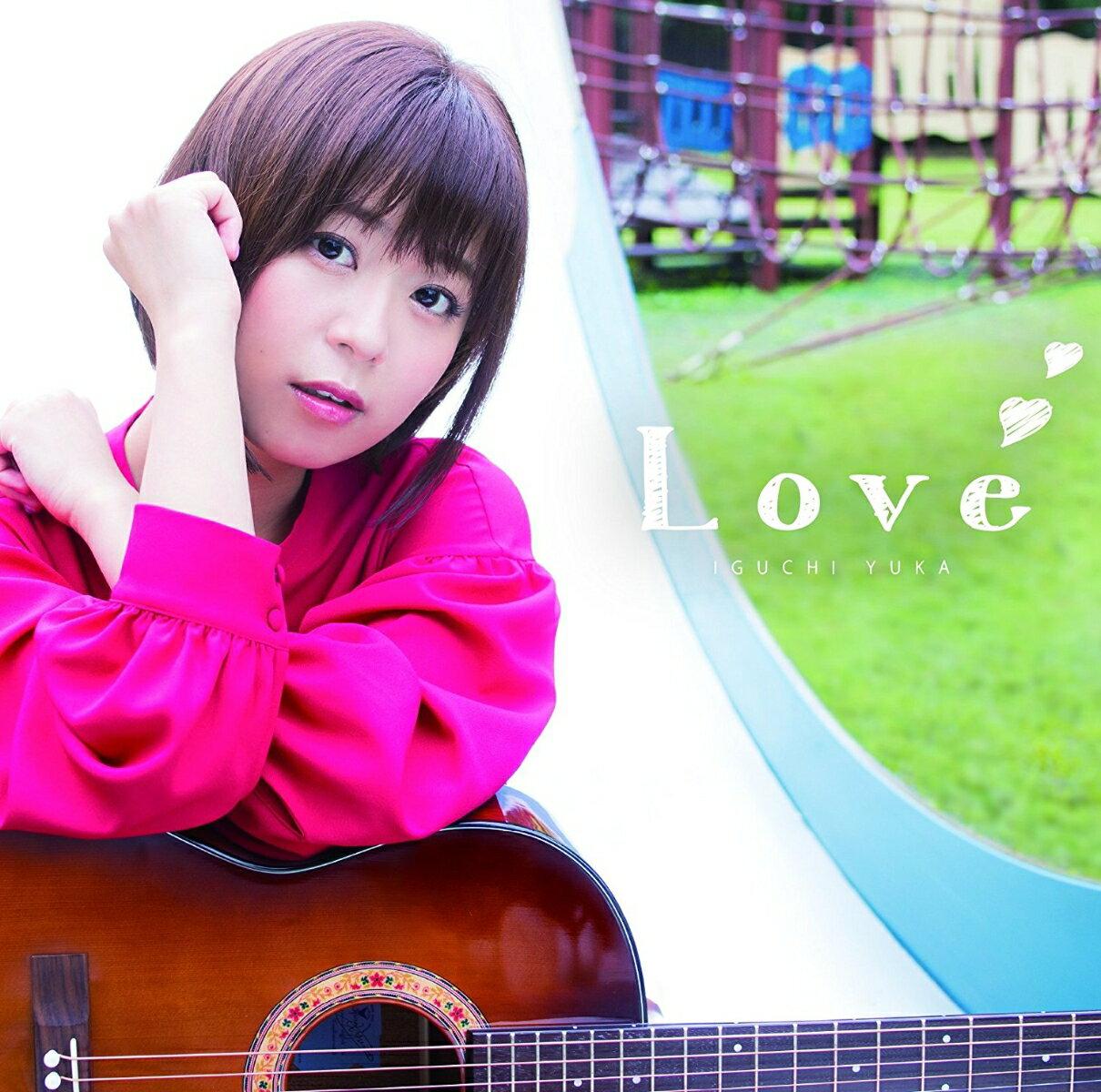 Love (アーティスト盤 CD+DVD) [ 井口裕香 ]