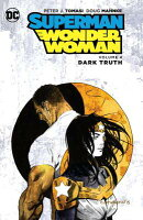 Superman/Wonder Woman, Volume 4: Dark Truth