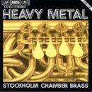 【輸入盤】Heavy Metal-stockholm Chamberbrass