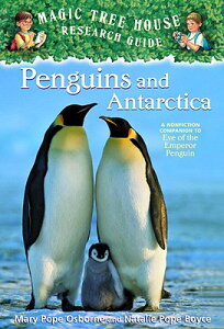 Penguins and Antarctica: A Nonfiction Companion to Magic Tree House #40: Eve of the Emperor Penguin MTH FACT TRACKER #18 PENGUINS (Magic Tree House Fact Tracker) [ Mary Pope Osborne ]