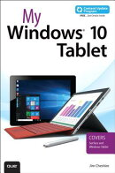 My Windows 10 Tablet (Includes Content Update Program): Covers Windows 10 Tablets Including Microsof