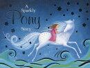 A Sparkly Pony Story