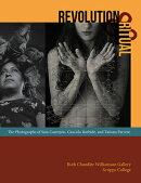 Revolution and Ritual: The Photographs of Sara Castrejon, Graciela Iturbide, and Tatiana Parcero