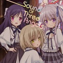 Sound Of Three Angels♪