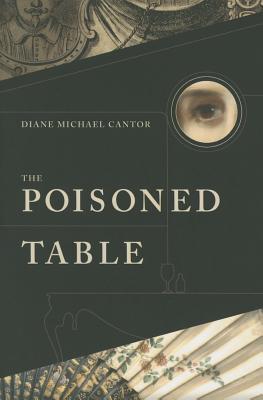 The Poisoned Table POISONED TABLE [ Mercer University Press ]