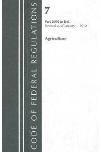CodeofFederalRegulations,Title07:Parts2000-End(Agriculture)FarmersHomeAdministration:Rev[AgricultureDepartment]