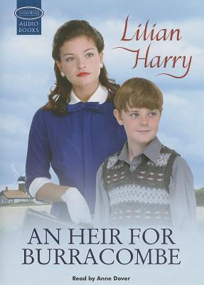 An Heir for Burracombe HEIR FOR BURRACOMBE 12K [ Lilian Harry ]