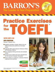 Practice Exercises for the TOEFL [With MP3 CD]