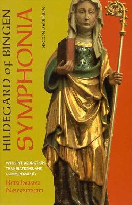 """Symphonia: A Critical Edition of the """"symphonia Armonie Celestium Revelationum"""" (Symphony of the Har SYMPHONIA 2/E [ Hildegard of Bingen ]"""