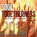 【輸入盤】Soul Togetherness 2013