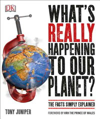 What'sReallyHappeningtoOurPlanet?[DKPublishing]