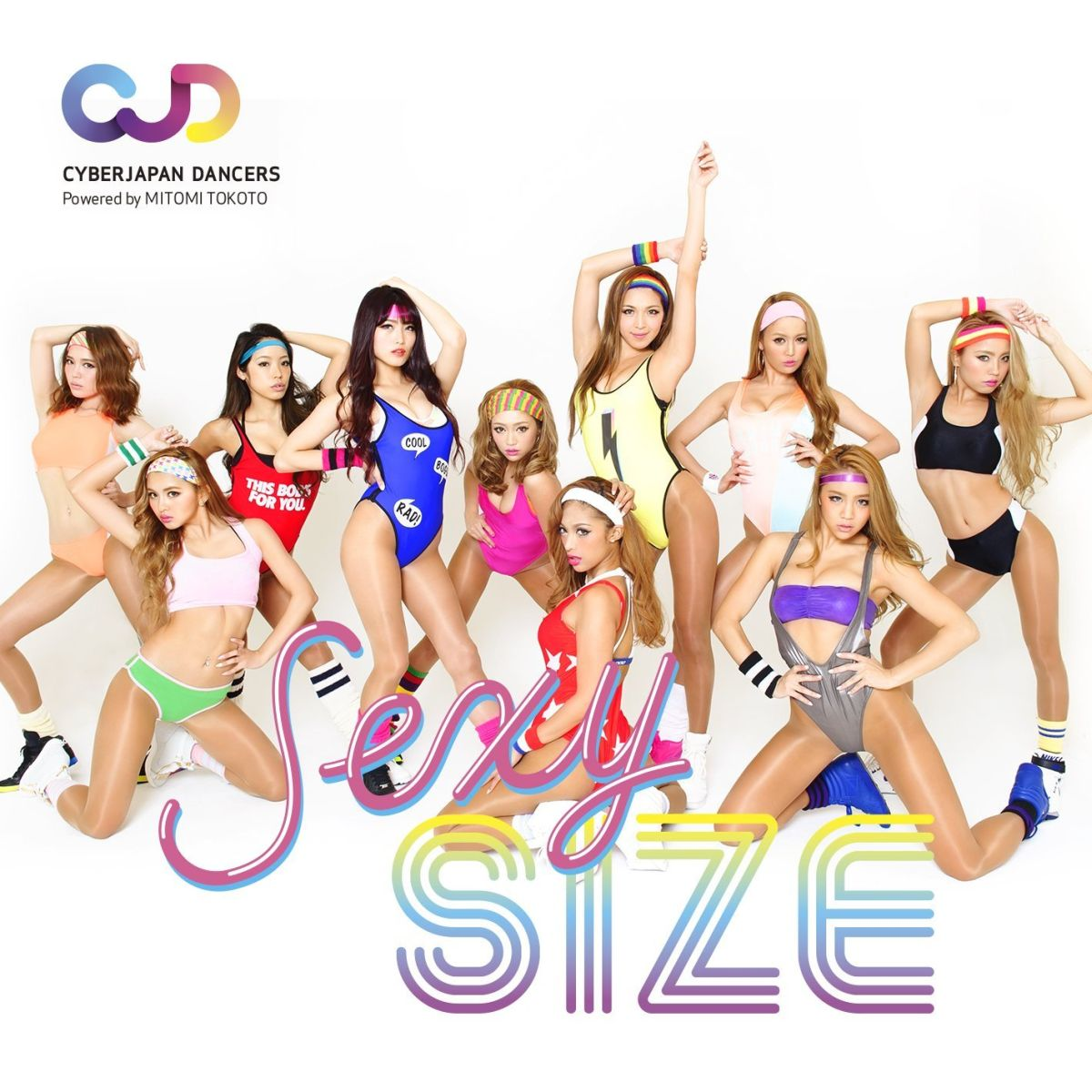 CYBERJAPAN DANCERSエクササイス 「SEXY SIZE」(セクシサイズ) [ CYBERJAPAN DANCERS ]