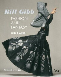 Bill_Gibb:_Fashion_and_Fantasy