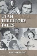 Utah Territory Tales