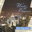 ワールド・オブ・エレガンス 「ニューヨーク物語」