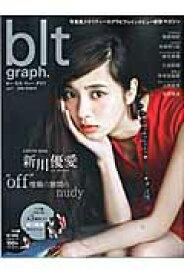 """blt graph.(vol.7(2016 MARC) """"off""""喧騒の狭間のnudy新川優愛 (Tokyo news mook)"""