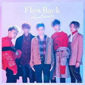 Heartbreaker (初回限定盤 CD+DVD) [ FlowBack ]