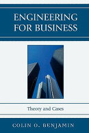 Engineering for Business: Theory and Cases