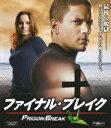 プリズン・ブレイク ファイナル・ブレイク【Blu-ray】 [ ウェントワース・ミラー ]