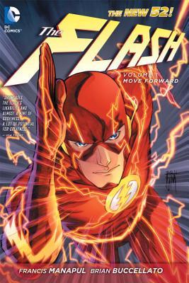 The Flash Vol. 1: Move Forward (the New 52) FLASH V01 FLASH VOL 1 MOVE FO (Flash (DC Comics Numbered)) [ Francis Manapul ]
