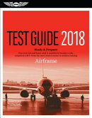 Airframe Test Guide 2018: Pass Your Test and Know What Is Essential to Become a Safe, Competent Amt