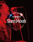 DEEN LIVE JOY-COMPLETE ~Sun and Moon~【Blu-ray】