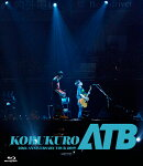 "KOBUKURO 20TH ANNIVERSARY TOUR 2019 ""ATB"" at 京セラドーム大阪【Blu-ray】"
