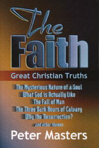 The_Faith:_Great_Christian_Tru