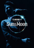 DEEN LIVE JOY-COMPLETE ~Sun and Moon~