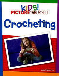 Kids!_Picture_Yourself:_Croche