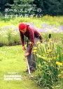 ナチュラルガーデンの四季を彩る草花と花木 ポール・スミザーのおすすめ花ガイド ナチュラルガーデンの四季を彩る草花と花木 [ ポール・スミザー ]
