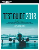Powerplant Test Guide 2018: Pass Your Test and Know What Is Essential to Become a Safe, Competent Am