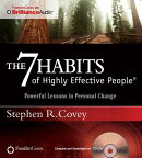 The 7 Habits of Highly Effective People - Signature Series: Insights from Stephen R. Covey
