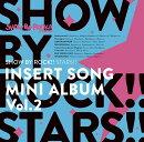 【楽天ブックス限定先着特典】TVアニメ「SHOW BY ROCK!!STARS!!」挿入歌ミニアルバム Vol.2(L判ブロマイド)