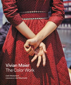 VIVIAN MAIER:THE COLOR WORK(H) [ COLIN WESTERBECK ]