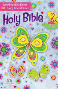 TheButterflySparkleBible:InternationalChildren'sBible[ThomasNelson]