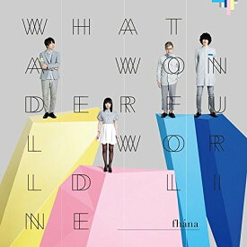 What a Wonderful World Line [ fhana ]