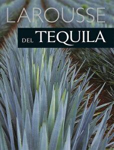 Larousse del Tequila SPA-LAROUSSE DEL TEQUILA [ Alberto Navarro ]