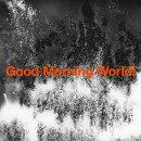 Good Morning World!