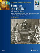 Tune Up the Fiddle!: 18th Century Pieces from Sweden