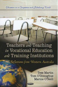 TeachersandTeachinginVocationalEducationandTrainingInstitutions:ReflectionsfromWesternAu[T.A.O'Donoghue]