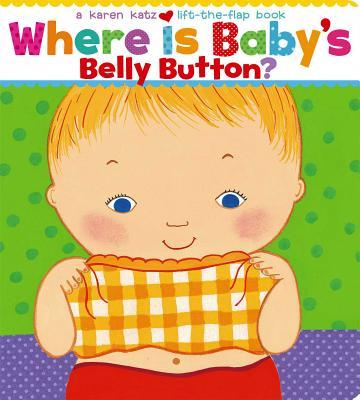 WHERE IS BABY'S BELLY BUTTON?(BB) [ KAREN KATZ ]