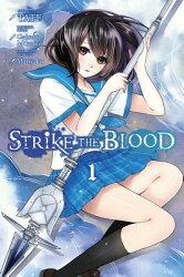 Strike the Blood, Vol. 1 (Manga)